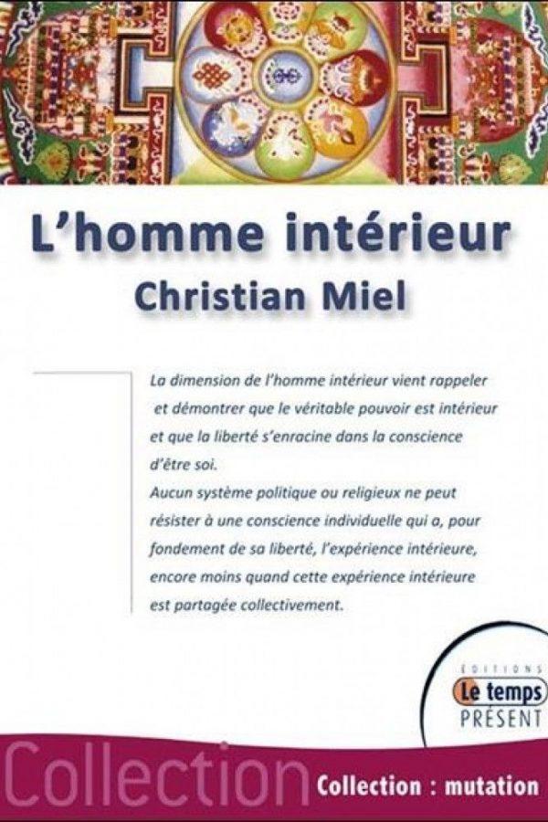 3ème livre de l'auteur Christian MIEL - L'homme interieur